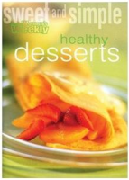 Healthy Desserts: The Australian Women's Weekly cookbooks (engl.) 64 S.