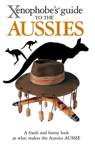 Xenophobe's Guide to the Aussies (engl.) 60 S. (NZ)