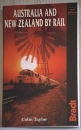 Australia and New Zealand by Rail: Colin Taylor (engl.) 214 S.