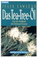 Das Tea-Tree-Oel: Julia Lawless (dt.) 128 S.