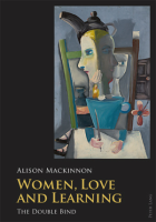 Women, Love and Learning: Alison Mackinnon (engl.) 254 S.