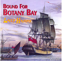 Bound for Botany Bay: Lazy Harry CD