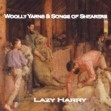 Woolly Yarns and Songs of Shearers: Lazy Harry CD