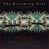 The Dreaming Gate: Inlakesh CD