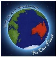 For Our Planet: Kelly Newton-Wordsworth CD