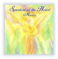 Sparked at the Heart CD: Marcus Nassner