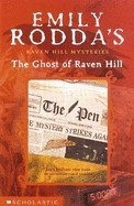 The Ghost of Raven Hill: Emily Rodda (engl.) 118 S.
