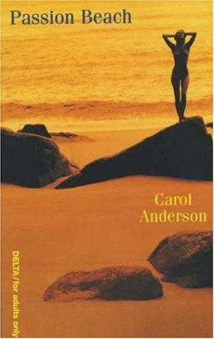 Passion Beach: Carol Anderson (engl.) 215 S.
