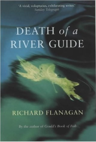 Death of a River Guide: Richard Flanagan (engl.) 326 S.