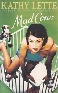 Mad Cows: Kathy Lette (engl.) 294 S.