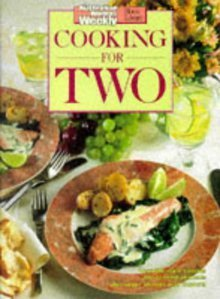 Cooking for Two: The Australian Women's Weekly cookbooks (engl.) 120 S.