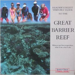 Visitor's Guide to the Great Barrier Reef (engl.) 168 S.