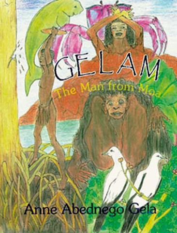 Gelam The Man from Moa: Anne Gela (engl.) 88 S.