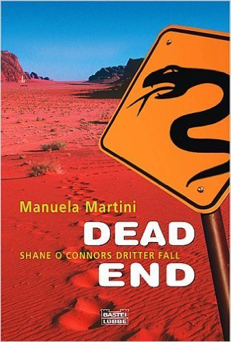 Dead End-Shane O'Connors Dritter Fall: Manuela Martini (dt.) 431 S.