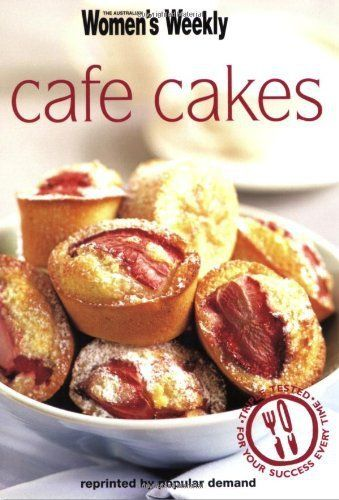 Cafe Cakes: The Australian Women's Weekly cookbooks (engl.)  S.
