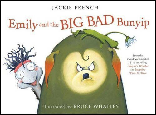 Emily and the Big Bad Bunyip: Jackie French (engl.) 32 S.