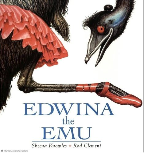 Edwina the Emu: S. Knowles/R. Clement (engl.) 32. S.