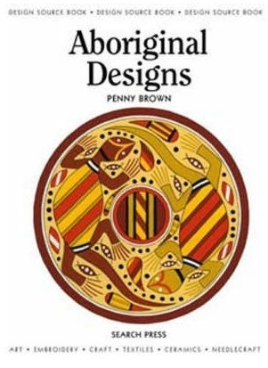 Aboriginal Designs: Penny Brown (engl.) 32 S.