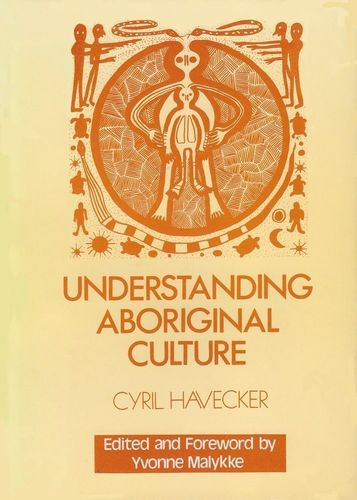 Understanding Aboriginal Culture: Cyril Havecker (engl.)  110 S.