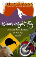 Kiwis might Fly: Polly Evans (engl.) 332 S. (NZ)