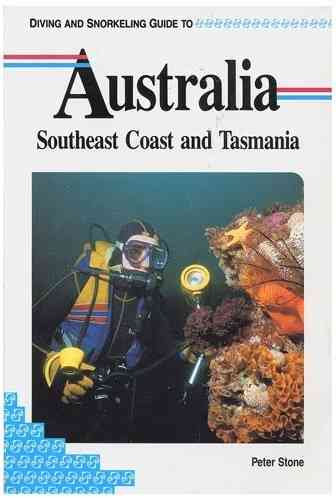 Australia Southeast Coast & Tasmania Diving and Snorkeling Guide (engl.) 92 S.