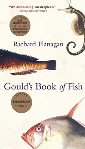Gould's Book of Fish: Richard Flanagan (engl.) 404 S.