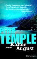 Kalter August: Peter Temple (dt.) 443 S.