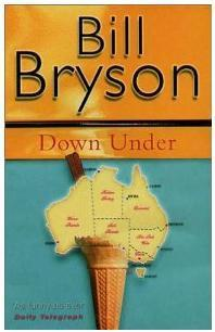 Down Under: Bill Bryson (engl.) 398 S.