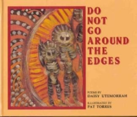 Do Not Go Around Edges: Daisy Utemorrah (engl.) 32 S.