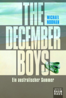 The December Boys Ein australischer Sommer: Michael Noonan (dt.) 256 S.