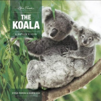 The Koala A Nation's Icon: Steve Parish/Karin Cox (engl.) 160 S.