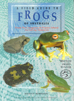 A field guide to Frogs of Australia: Martyn Robinson (engl.) 112 S.