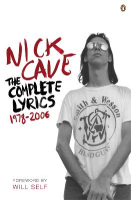 The Complete Lyrics 1978-2006: Nick Cave (dt.) S.