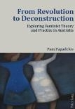 From Revolution to Deconstruction: Pam Papadelos (engl.) 248 S.
