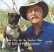 The Dog on the Tucker Box & Tales of Old Gundagai: Lazy Harry CD