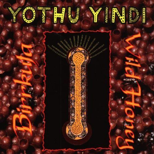 Wild Honey: Yothu Yindi CD