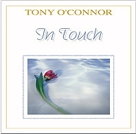 In Touch: Tony O'Connor CD