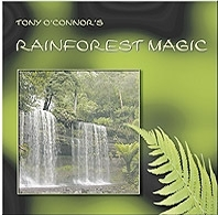 Rainforest Magic: Tony O'Connor CD