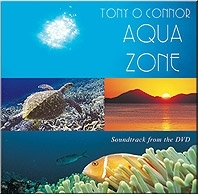 Aqua Zone: Tony O'Connor CD