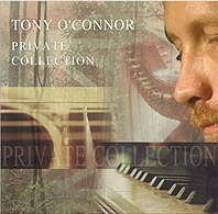 Private Collection: Tony O'Connor CD