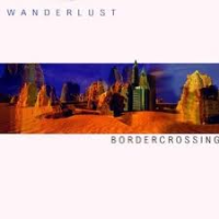 BorderCrossing: Wanderlust Jazz Sextett CD