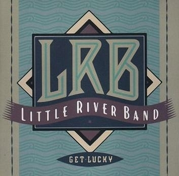 Get Lucky: Little River Band CD