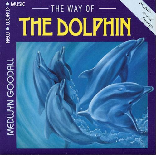 The Way of the Dolphin: Medwyn Goodall CD