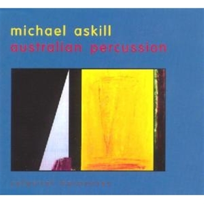 Australian Percussion: Michael Askill CD
