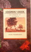 Cooper's Creek The Opening of Australia: Alan Moorehead (engl.) 222 S.