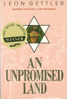 An Unpromised Land: Leon Gettler (engl.) 174 S.