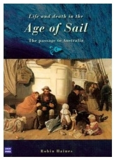 Life and death in the Age of Sail: Robin Haines (engl.) 365 S.