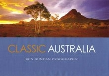 Classic Australia: Spectacular Panoramic Views: Ken Duncan (engl.) S.