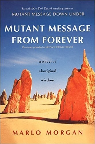 Mutant Message from Forever: Marlo Morgan (engl.) 324 S.