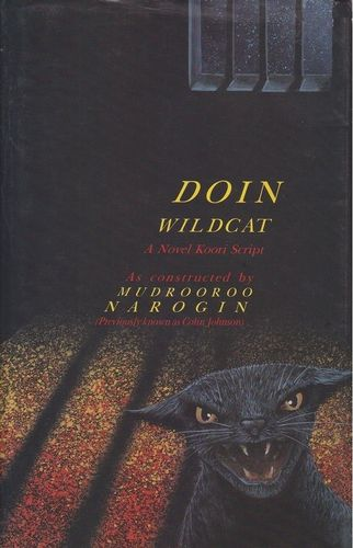 Doin Wildcat: Mudrooroo. Narogin (Colin Johnson) (engl.) 121 S.